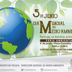 Se une Toluca a conmemoración del Día Mundial del Medio Ambiente
