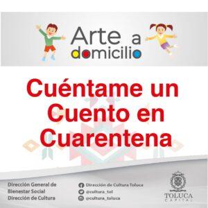 Toluca invita a niños y adolescentes al concurso Cuéntame un cuento en cuarentena
