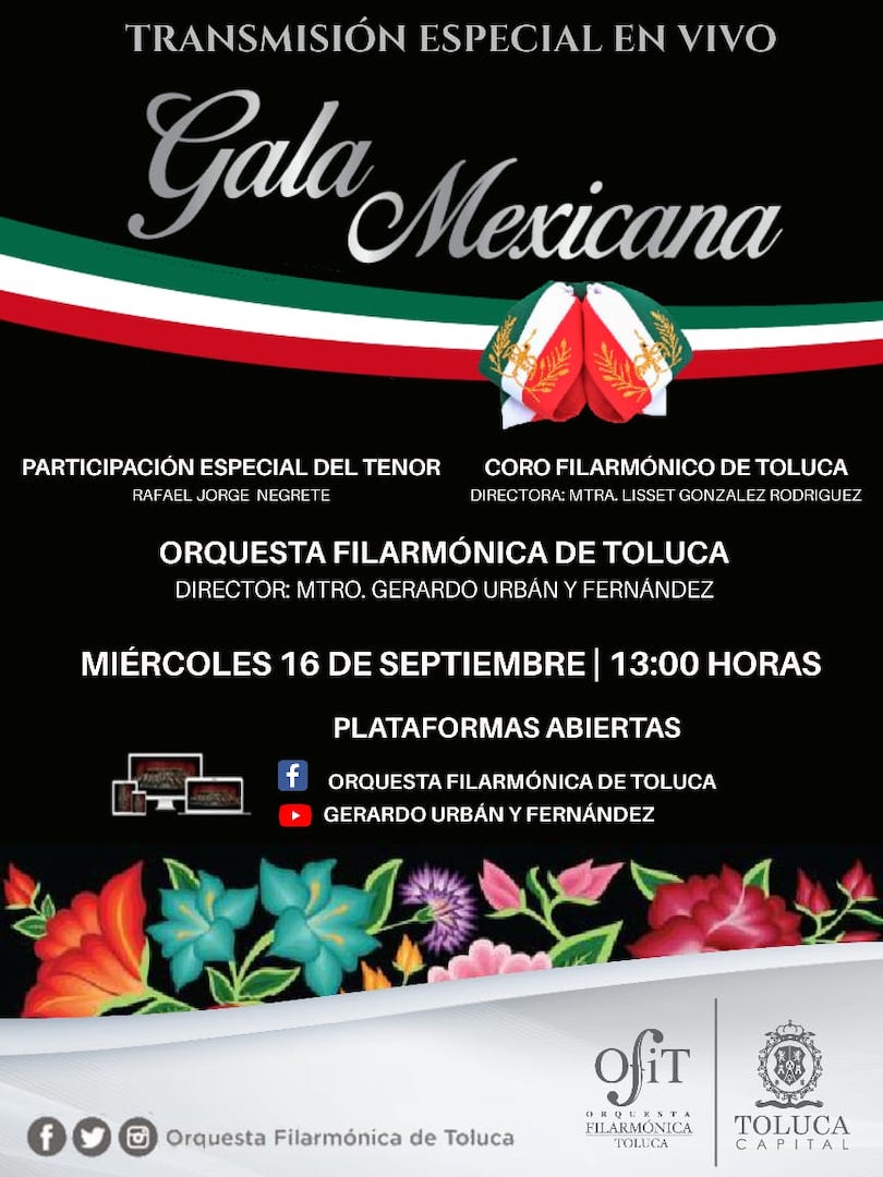 Invita Toluca a celebrar las fiestas patrias con la Gala Mexicana de la OFiT