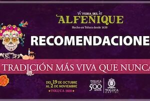 Feria del Alfeñique 2020 en Toluca, con las medidas de salud necesarias