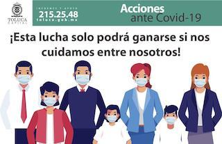 Exhorta Toluca a la población no relajar medidas de prevención contra COVID-19