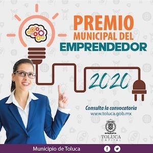 Convoca Toluca al Premio Municipal del Emprendedor 2020