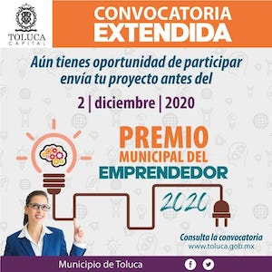 Extienden fecha para participar en el Premio Municipal del Emprendedor Toluca 2020