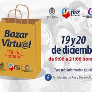 "Invita Toluca al Bazar Virtual ""Fin de Semana"""