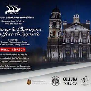Prepara Toluca actividades virtuales para conmemorar el 499 aniversario de su fundación