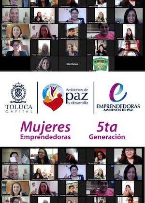 Toluca da la bienvenida a la 5ta generación de Mujeres Emprendedoras