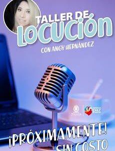 Ofrece Toluca Taller de Locución gratuito con Angie Hernández