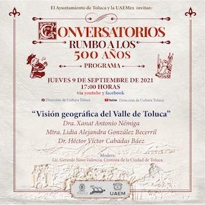 Ayuntamiento de Toluca y UAEMéx invitan a los Conversatorios Rumbo a los 500 años